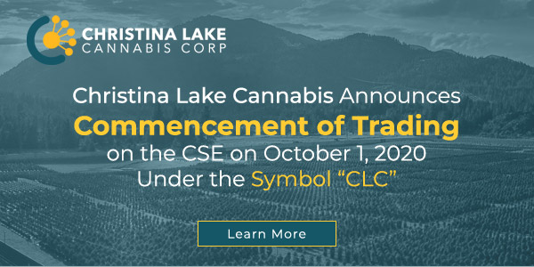 Christina Lake Cannabis Announces Commencement of Trading on the CSE on October 1, 2020 Under the Symbol